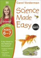 Carol Vorderman can help your child succeed in science with this homeschool learning resource for 6-7 year olds. Science Made Easy is one of Carol Vorderman's series of DK workbooks packed with notes and tips to make home learning about science easy and f